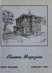 Hope College Alumni Magazine, Volume 1, Number 1: January 1947