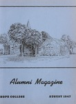 1947. V1.03. August by Alumni Association of Hope College