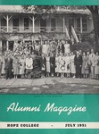 Hope College Alumni Magazine, Volume 4, Number 3: July 1951