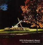 1973-1974. Presidents Report by Alumni Association of Hope College