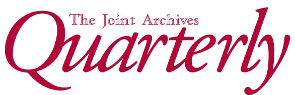 The Joint Archives Quarterly