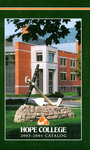 2003-2004. Catalog. by Hope College
