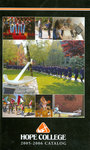 2005-2006. Catalog. by Hope College