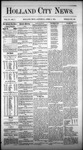 Holland City News, Volume 4, Number 7: April 3, 1875