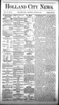 Holland City News, Volume 6, Number 25: August 4, 1877 by Holland City News