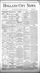 Holland City News, Volume 10, Number 18: June 11, 1881