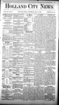 Holland City News, Volume 11, Number 23: July 15, 1882 by Holland City News