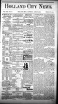 Holland City News, Volume 13, Number 12: April 26, 1884