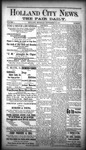 Holland City News - The Fair Daily, Volume 1, Number 1: September 27, 1887