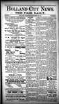 Holland City News - The Fair Daily, Volume 1, Number 3: September 29, 1887 by Holland City News