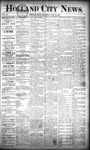 Holland City News, Volume 20, Number 24: July 11, 1891 by Holland City News