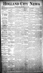 Holland City News, Volume 20, Number 27: August 1, 1891 by Holland City News