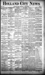 Holland City News, Volume 21, Number 12: April 16, 1892
