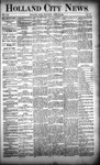 Holland City News, Volume 21, Number 13: April 23, 1892