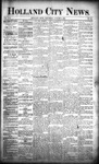 Holland City News, Volume 21, Number 28: August 6, 1892 by Holland City News