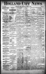 Holland City News, Volume 22, Number 12: April 15, 1893 by Holland City News