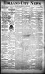 Holland City News, Volume 22, Number 13: April 22, 1893