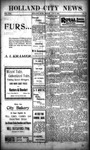 Holland City News, Volume 30, Number 30: August 9, 1901