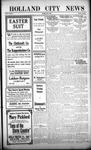 Holland City News, Volume 45, Number 14: April 6, 1916