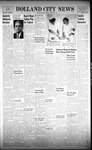 Holland City News, Volume 91, Number 37: September 13, 1962 by Holland City News