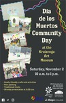 Dia de los Muertos Community Day at the Kruizenga Art Museum by Kruizenga Art Museum and Lisa Barney