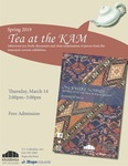 Spring 2019 Tea at the KAM by Kruizenga Art Museum and Lisa Barney