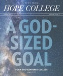News from Hope College, Volume 51.2: Winter, 2019 by Hope College