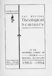 1903-1904. Catalog by Western Theological Seminary