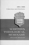 Western Theological Seminary Catalog: 1964-1965