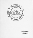 Western Theological Seminary Catalog: 1980-1981 by Western Theological Seminary