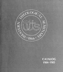 Western Theological Seminary Catalog: 1984-1985 by Western Theological Seminary