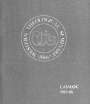 Western Theological Seminary Catalog: 1985-1986 by Western Theological Seminary